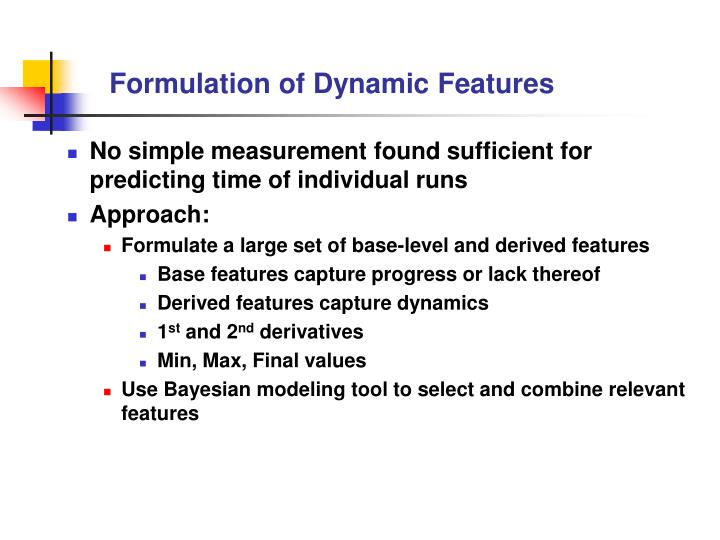 Formulation of Dynamic Features