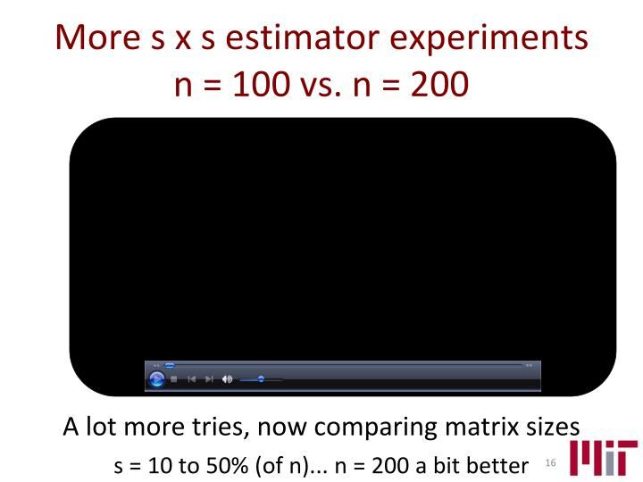 A lot more tries, now comparing matrix sizes