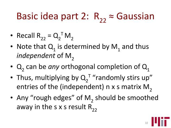 Basic idea part 2:  R