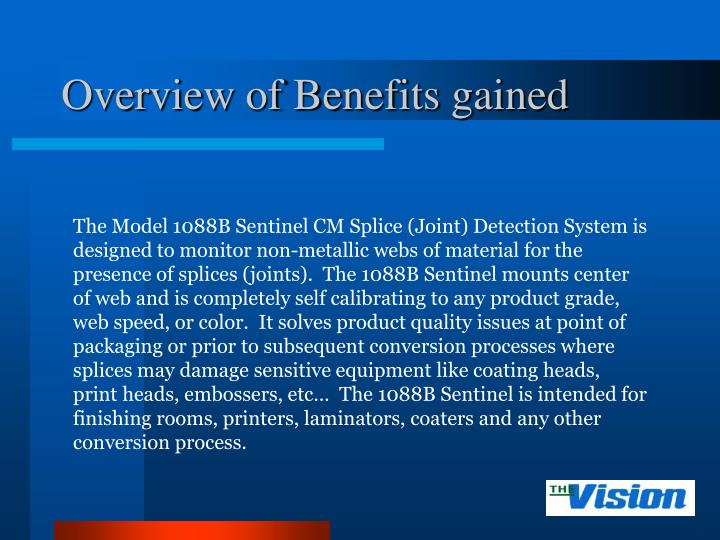 Overview of Benefits gained