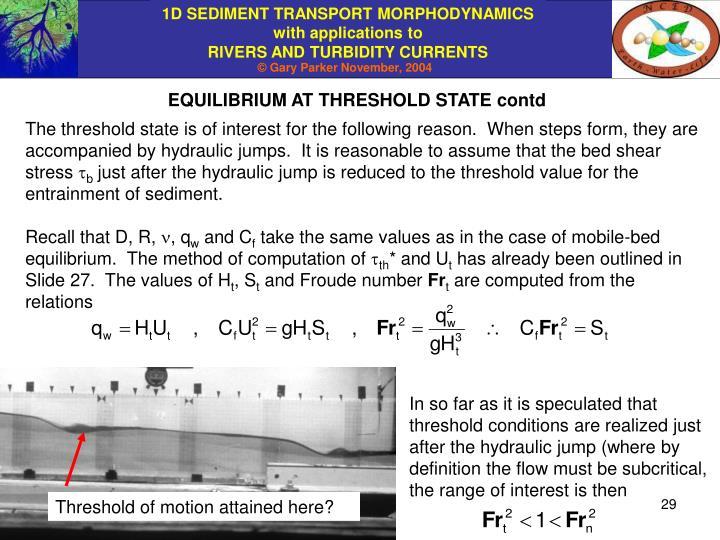 EQUILIBRIUM AT THRESHOLD STATE contd