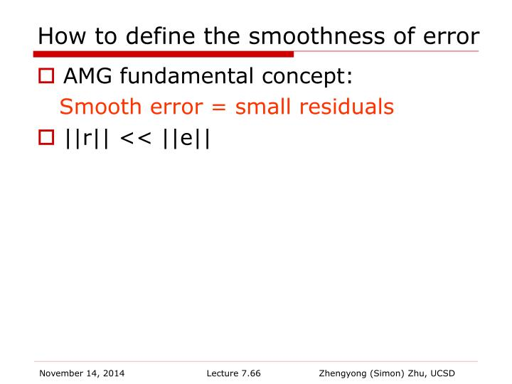 How to define the smoothness of error