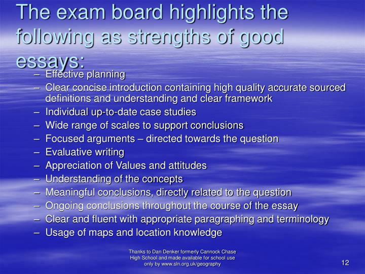 The exam board highlights the following as strengths of good essays:
