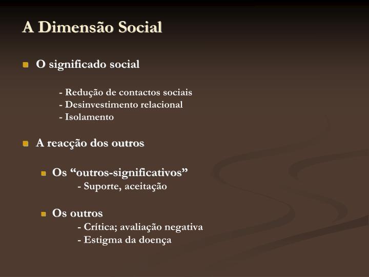 A Dimensão Social