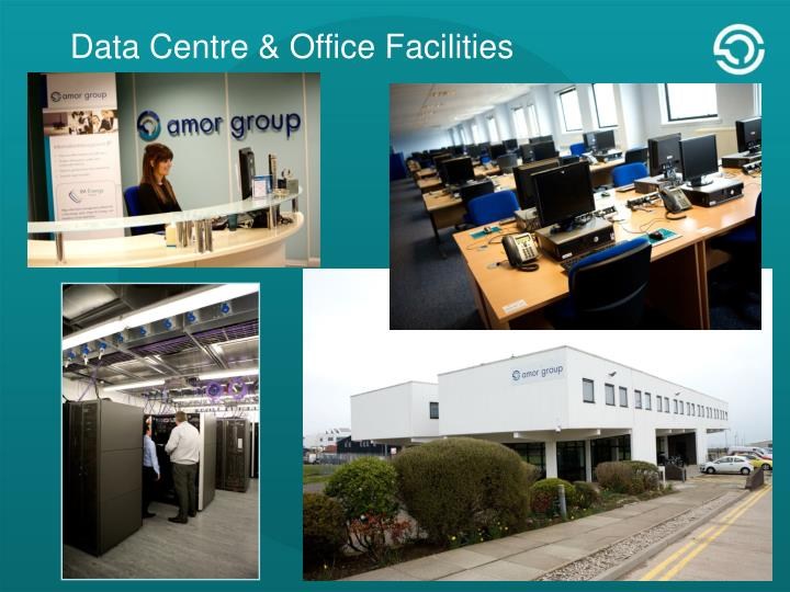 Data Centre & Office Facilities