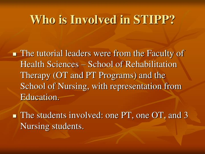 Who is Involved in STIPP?
