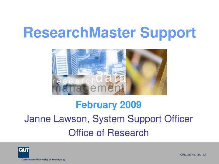 Researchmaster support
