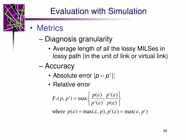 Evaluation with Simulation