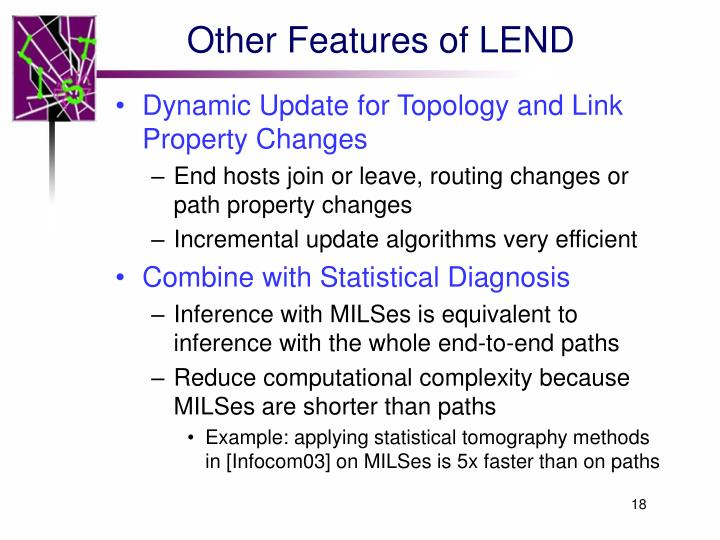 Other Features of LEND