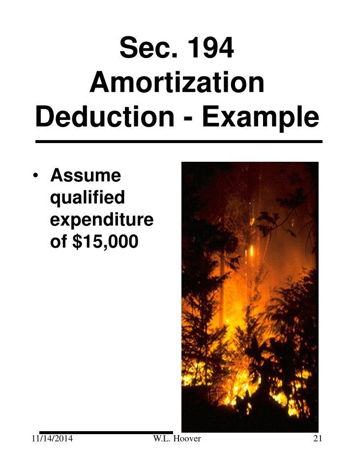 Sec. 194 Amortization Deduction - Example