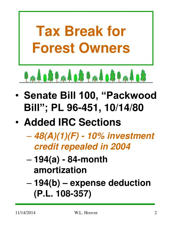 Tax break for forest owners