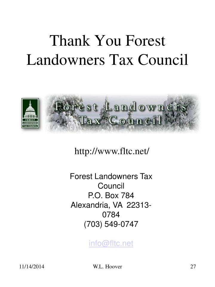 Thank You Forest Landowners Tax Council