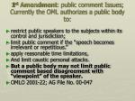 1 st amendment public comment issues currently the oml authorizes a public body to