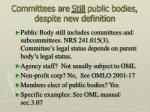 committees are still public bodies despite new definition