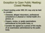 exception to open public meeting closed meeting