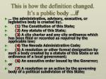 this is how the definition changed it s a public body if