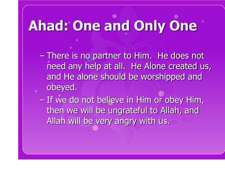 Ahad: One and Only One