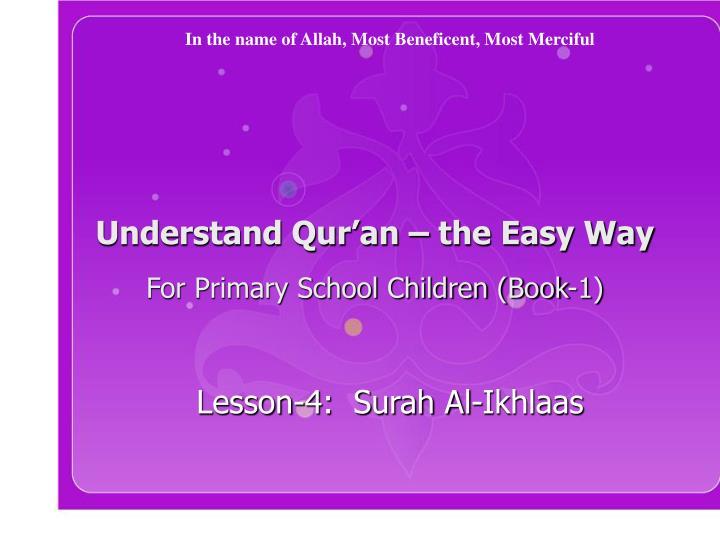 Understand qur an the easy way for primary school children book 1