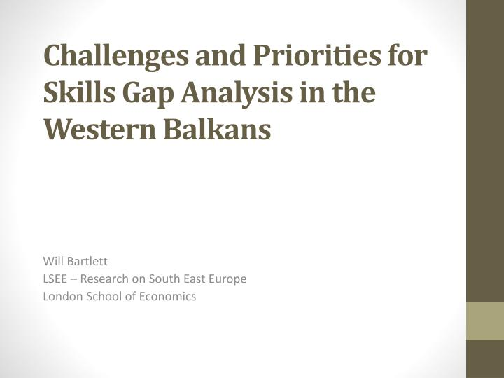 Challenges and priorities for skills gap analysis in the western balkans