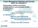 project management definition and concept what is a project