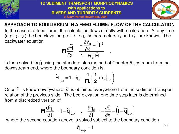 APPROACH TO EQUILIBRIUM IN A FEED FLUME: FLOW OF THE CALCULATION