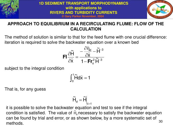 APPROACH TO EQUILIBRIUM IN A RECIRCULATING FLUME: FLOW OF THE CALCULATION