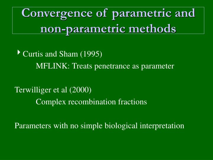 Convergence of parametric and non-parametric methods