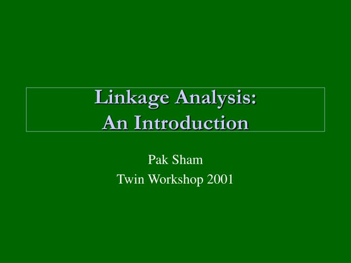 Linkage analysis an introduction