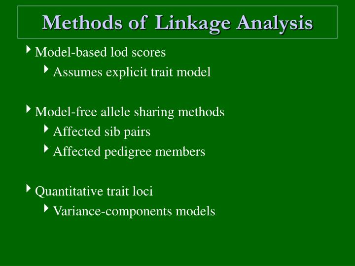 Methods of Linkage Analysis