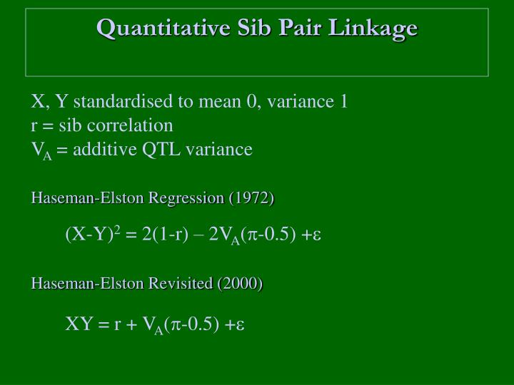 Quantitative Sib Pair Linkage