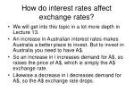 how do interest rates affect exchange rates