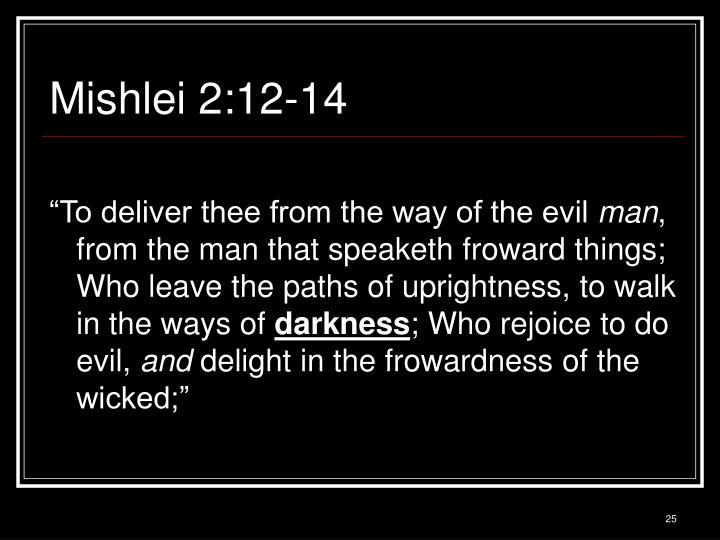 Mishlei 2:12-14