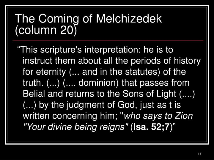 The Coming of Melchizedek (column 20)