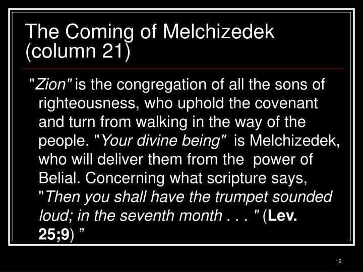 The Coming of Melchizedek (column 21)