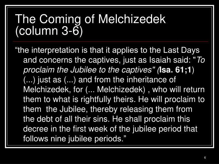 The Coming of Melchizedek (column 3-6)