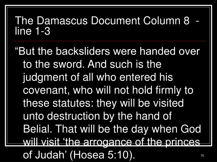 The Damascus Document Column 8  - line 1-3
