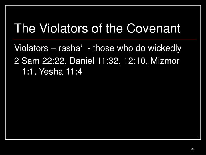 The Violators of the Covenant