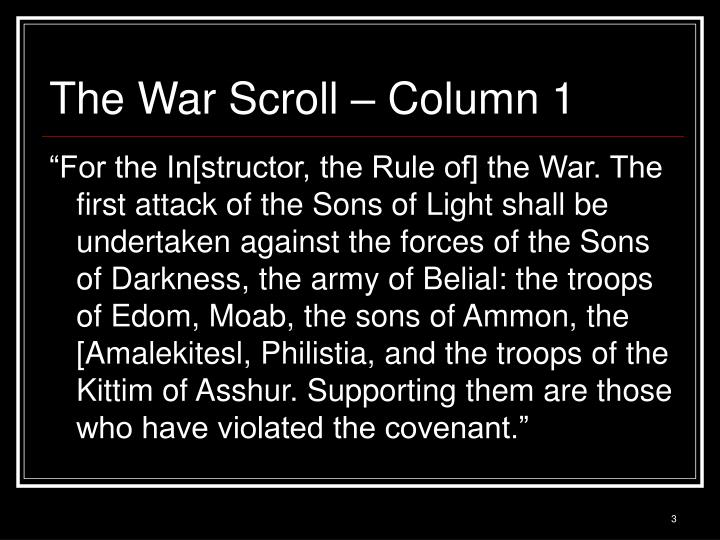 The war scroll column 1