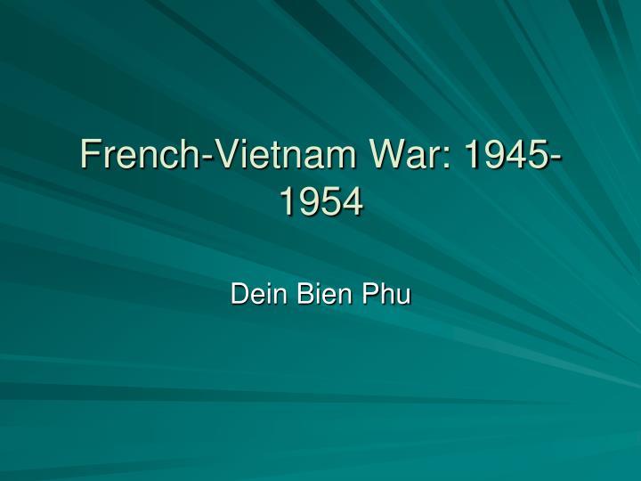 French-Vietnam War: 1945-1954