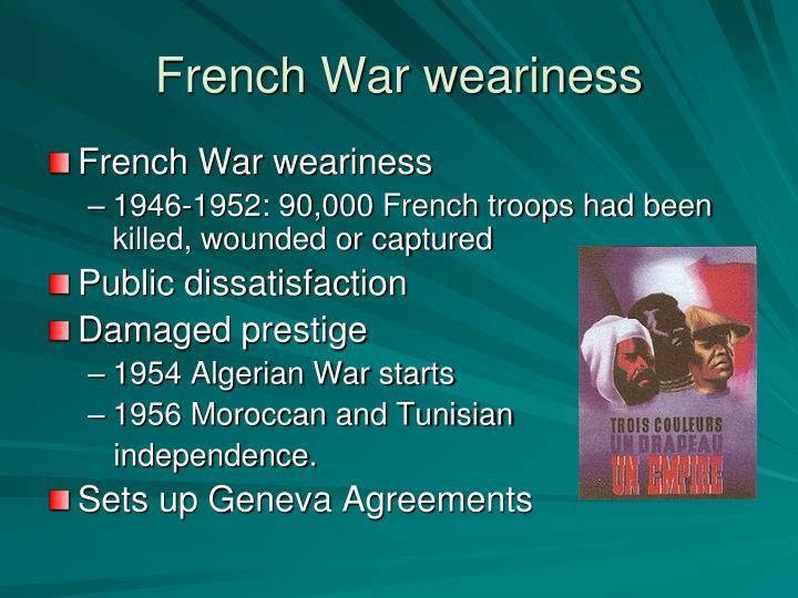 French War weariness