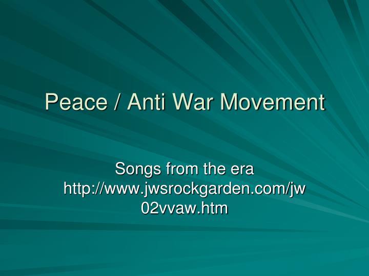 Peace / Anti War Movement
