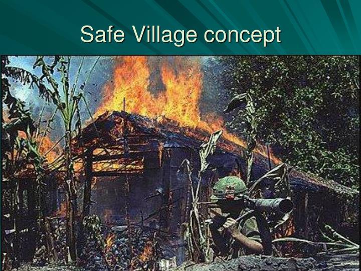 Safe Village concept
