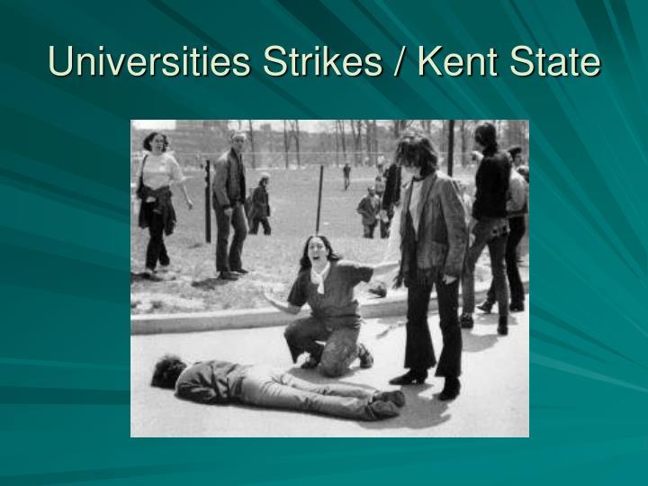Universities Strikes / Kent State