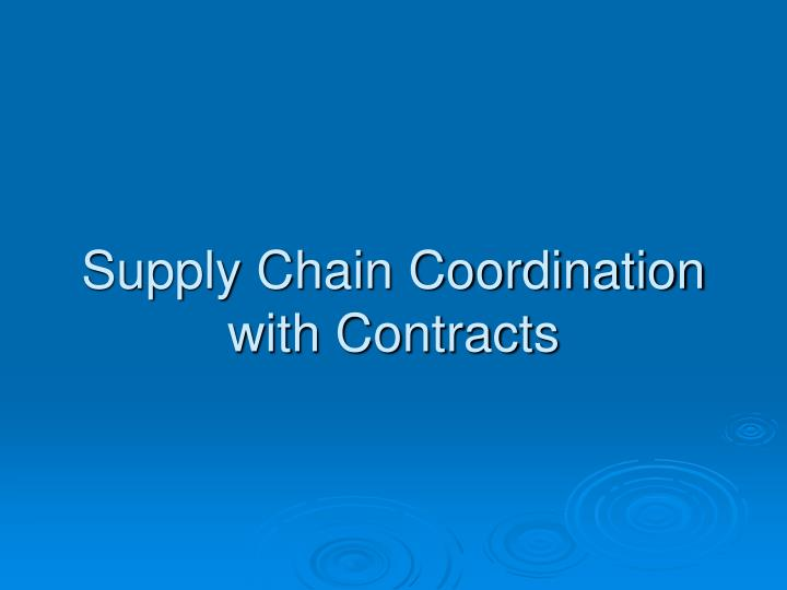 supply chain coordination with contracts n.