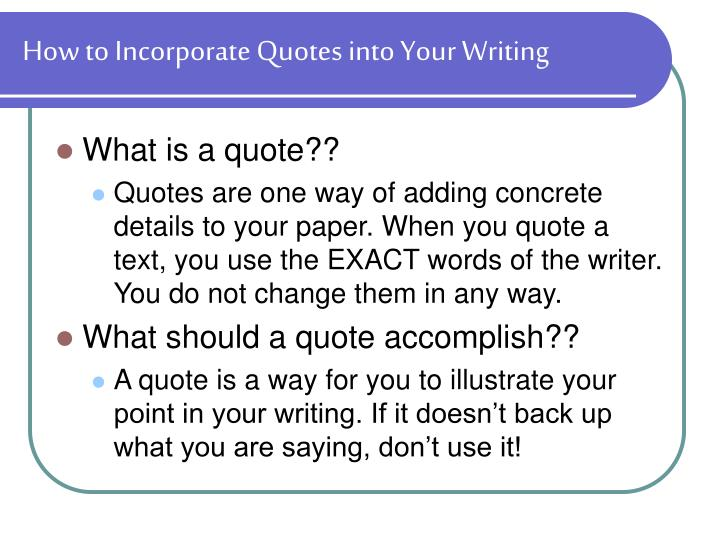 How to Incorporate Quotes into Your Writing