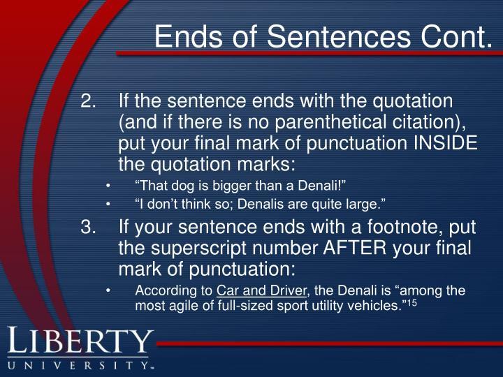 Ends of Sentences Cont.
