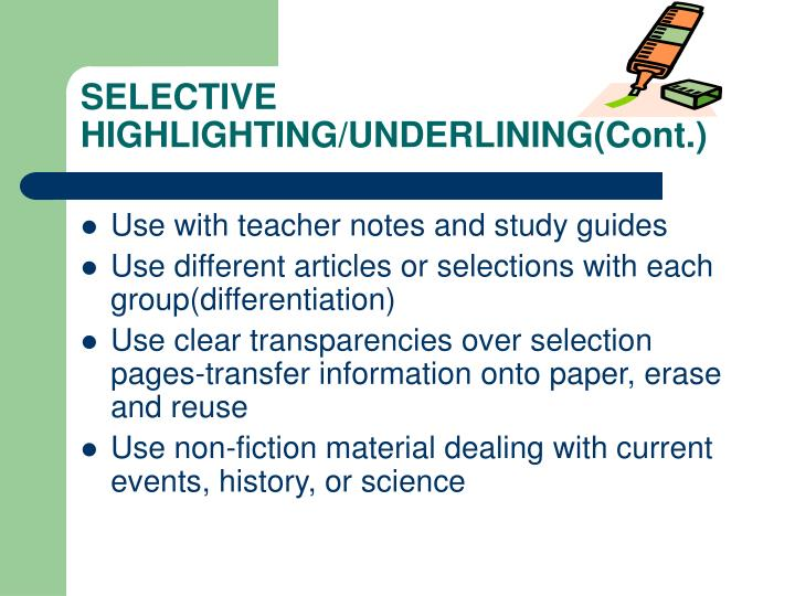 Selective highlighting underlining cont
