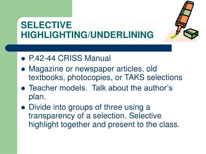 Selective highlighting underlining