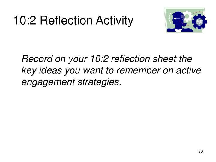 10:2 Reflection Activity