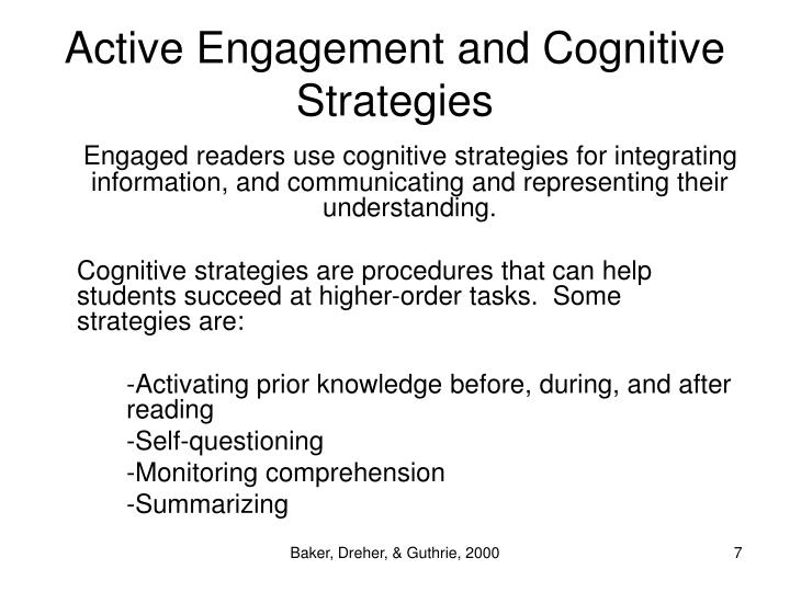 Active Engagement and Cognitive Strategies